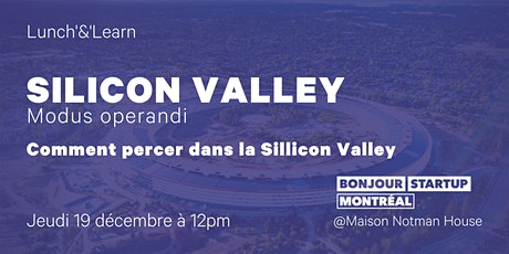 Silicon Valley - Modus Operandi : Comment percer dans la Silicon Valley tickets