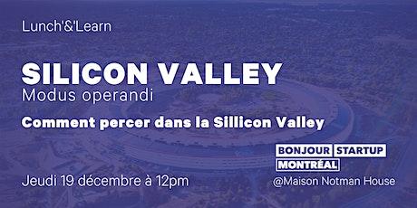 Silicon Valley - Modus Operandi : Comment percer dans la Silicon Valley billets