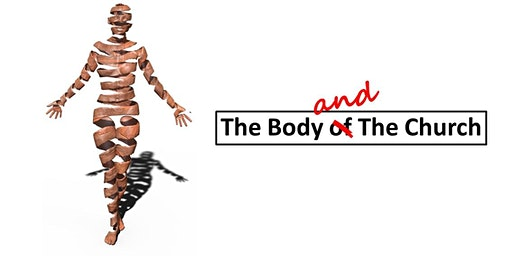 The Body and The Church