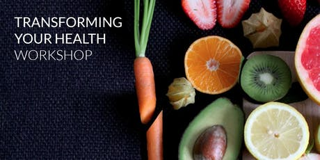 Transforming Your Health Workshop tickets