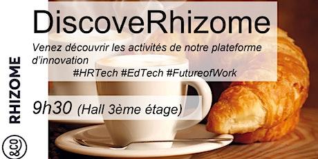 DiscoveRhizome - janv 2019 tickets
