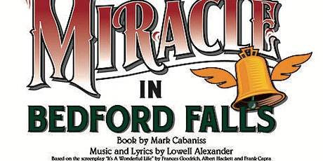 """""""Miracle in Bedford Falls"""" Stage Musical tickets"""