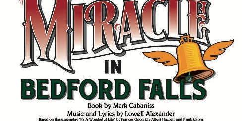 """""""Miracle in Bedford Falls"""" Stage Musical"""