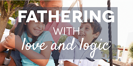 Fathering with Love & Logic, Iron County, Class #5128 tickets
