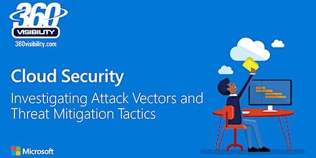 Cloud Security - Investigating Attack Vectors and Threat Mitigation Tactics tickets