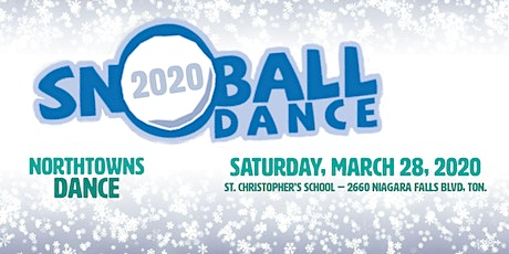 Snowball Dance 2020: Northtowns tickets