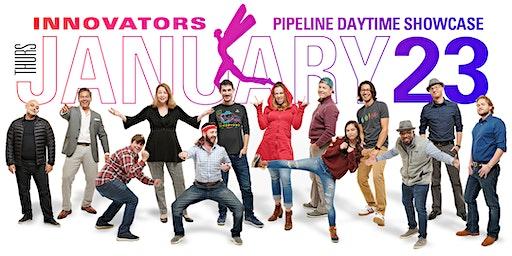 Pipeline Innovators Daytime Showcase