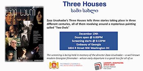 Georgian Embassy Movie Series: Three Houses tickets