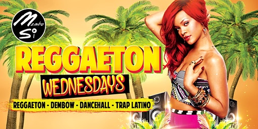 REGGAETON WEDNESDAYS