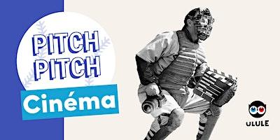 Pitch+Pitch+Cin%C3%A9ma+Angers