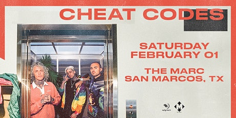 2.01 | CHEAT CODES | THE MARC | SAN MARCOS TX tickets