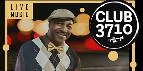 Club 3710 - Live Music Performance by Ronald PeeWee Smith tickets