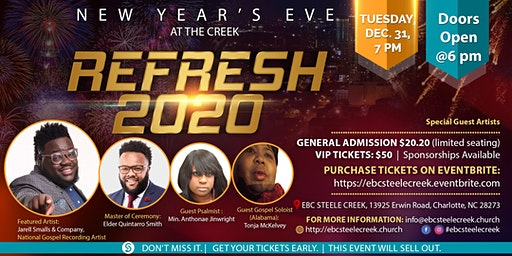 """NEW YEAR'S EVE at the Creek  """"2020 REfresh"""" - EBCSteeleCreek"""