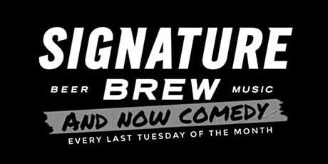 Comedy at Signature Brew Taproom, Tony Law, Katie Pritchard, Matt Hutson, Jamie D'Souza, Mark Cram and ShitStorM tickets
