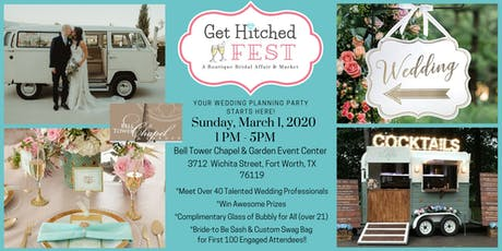 GET HITCHED FEST - FT. WORTH - Wedding Vendor Showcase & Theme Styled Tour tickets