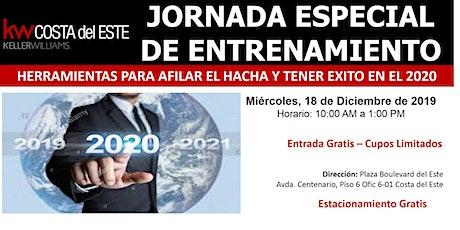 Jornada de Entrenamiento: Afilando el Hacha para tener  éxito en el 2020 entradas