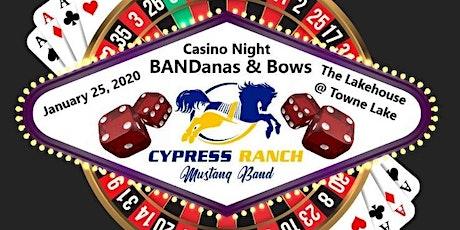 Cy Ranch BANDanas & Bows Casino Night tickets