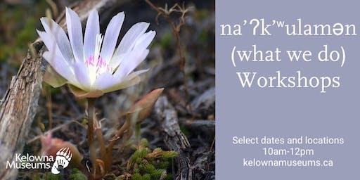 na'ʔk'ʷulamən (what we do) Workshops: Making Herbal Balms