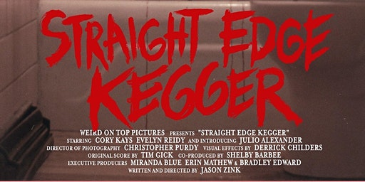 'Straight Edge Kegger' Film Premiere @ The ROXY of Lockport