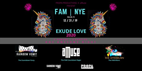 PROPA x aMuse Present FAM|NYE 2020:EXUDE LOVE tickets