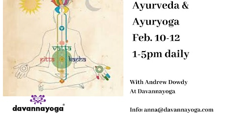 Ayurveda and Ayuryoga Feb. 10-12 boletos