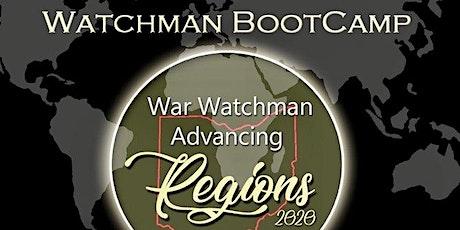 War Watchman Advancing Regions/ Watchman Bootcamp tickets