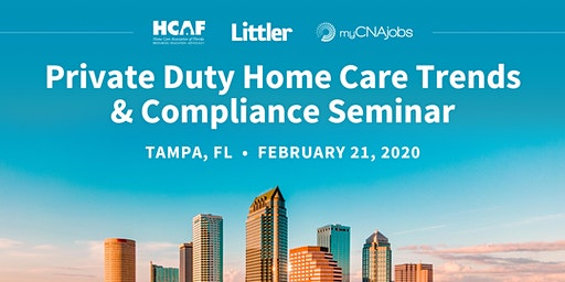 2020 Private Duty Home Care Trends & Compliance Seminar
