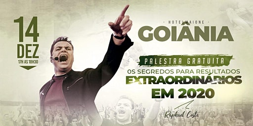 Goiânia-Palestra: Os Segredos para Resultados Extraordinários em 2020