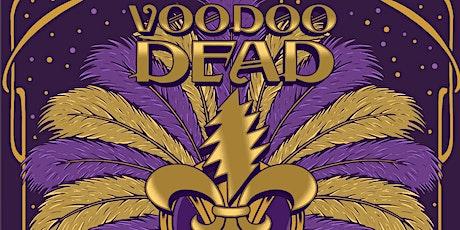 Voodoo Dead tickets