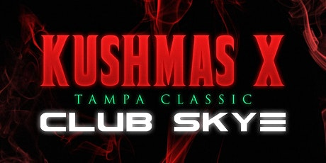 Kushmas 10 tickets