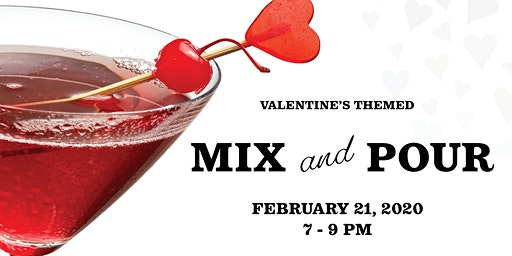 Valentine's Mix and Pour Mixology Class