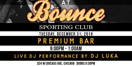 Bounce Chicago New Years Eve Party 2020 tickets