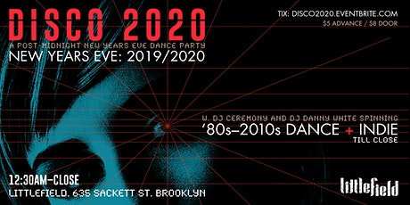 Disco 2020: A Post-Midnight New Years Eve Dance Party! tickets