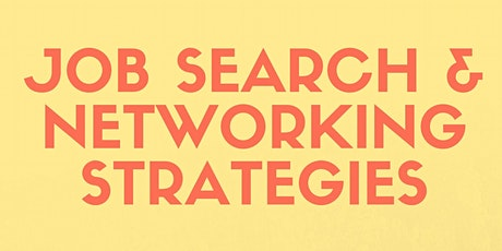 Job Search & Networking Strategies tickets