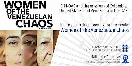 "Screening of the movie ""Women of the Venezuelan Chaos"" tickets"