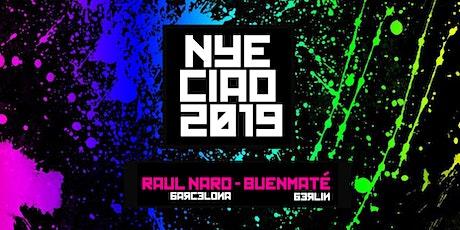 NYE 2019 · Raul Naro [BCN] + Buenmaté [Berlin] tickets