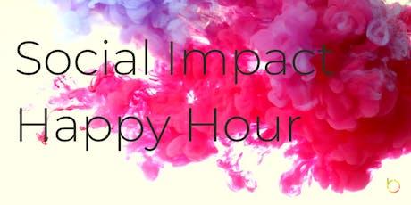 Social Impact Happy Hour w/ Be Social Change + NYCs Social Impact Community tickets