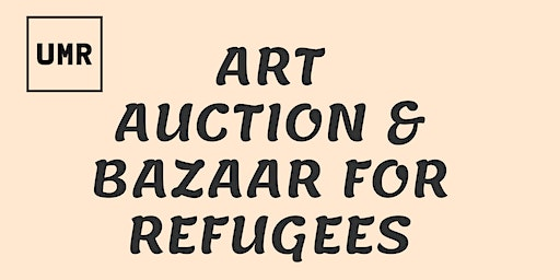 Bazaar and Art Auction for Refugees