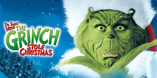 Christmas Movie Night: How the Grinch Stole Christmas
