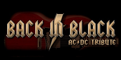 CANCELLED: Back in Black (AC/DC Tribute) tickets