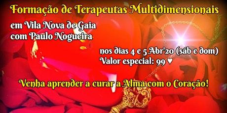 CURSO DE TERAPIA MULTIDIMENSIONAL em Vila Nova de Gaia por 99 eur em Abr'20 bilhetes