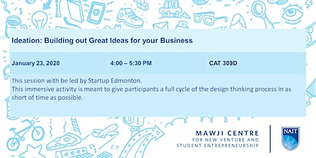 Ideation--> Building out Great Ideas for your Business with StartUp Edmonton tickets