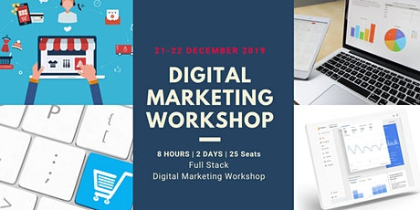 Digital Marketing Workshop | 8 Hours | 2 days | Full Stack Course tickets