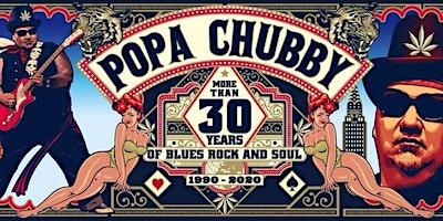 Popa Chubby | The 1865