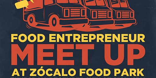 Food Entrepreneur Meetup