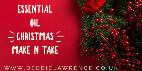Essential Oil Christmas Make and Take tickets