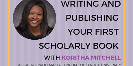 Writing and Publishing Your First Scholarly Book tickets