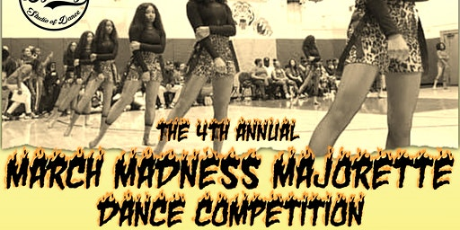 4th Annual March Madness Hip-Hop Majorette Dance Competition
