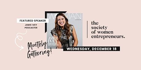 Society of Women Entrepreneurs: December Gathering w/ Austin Woman Magazine's Cover Woman tickets