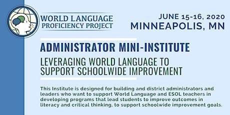 Summer Mini-Institute for Administrators tickets